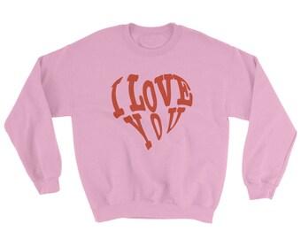 Valentines Day Gift Sweatshirt