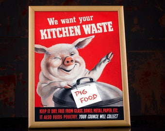 "World War 2 Poster - WW2 propaganda US ""KITCHEN WASTE"" - American Wartime Poster Reproduction WW2 Rationing, large red posters, ww2 era"