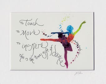 Dancer Photo Print with Hand Done Lettering, Unframed, Matted, Motivational, Gift,