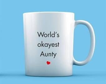 World's Okayest Aunty Mug