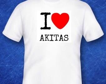 I love Akitas Tshirt dogs pets memorabilia