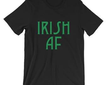 Irish AF Short-Sleeve Unisex T-Shirt Men Women T-shirt Cute T-shirt Funny T-shirt