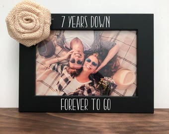 7 years down forever to go Picture Frame, Anniversary Gift, Christmas Gift, Personalized Picture Frame, 7 Year Anniversary Gift
