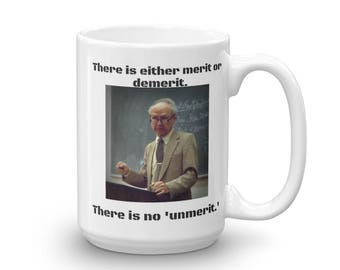 There is no 'unmerit' mug