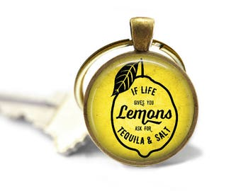If Life Gives You Lemons, Ask For Tequila and Salt Pendant, Necklace or Key Chain - Quote Pendant, Keychain, Humor, Drinking