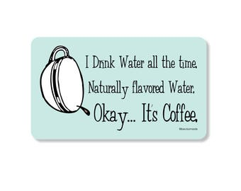 Coffee Natural Water Retro Kitchen Magnet. Vintage Kitchen. Secret Santa Gift. Stocking Stuffer. Gift for Bestie. Gift for Mom. Coffee Lover