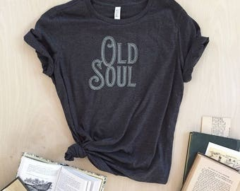 NEW - Old Soul T-shirt