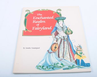 Vintage, Paper doll, Book, Sandra Vanderpool, The Enchanted Realm of Fairyland, Fairy, Costumes, Fantasy, Story ~ The Pink Room ~ 170314