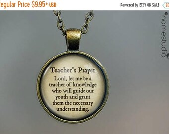 ON SALE - Teachers Prayer Quote jewelry. Necklace, Pendant or Keychain Key Ring. Perfect Gift Present. Glass dome metal charm by HomeStudio