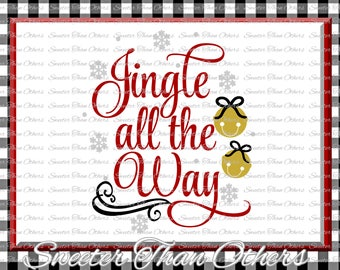 Jingle all the Way Svg, Christmas svg, Bells svg, Dxf Silhouette Studios, Cameo Cricut cut file INSTANT DOWNLOAD, Vinyl Design, Htv Scal Mtc