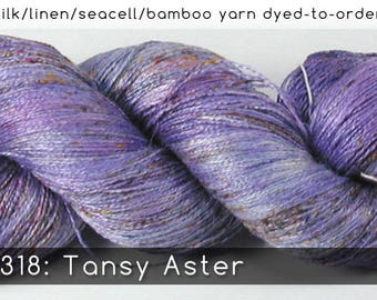 DtO 318: Tansy Aster on Silk/Linen/Seacell/Bamboo Yarn Custom Dyed-to-Order