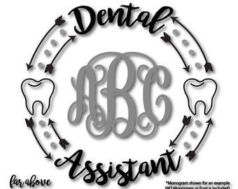 Dental Assistant Monogram Wreath NOT Included SVG EPS Dxf Png