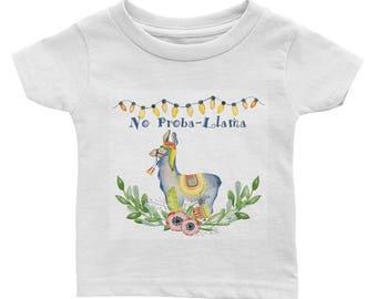 No Proba-Llama - Infant Tee