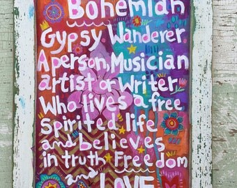 Bohemian Handpainted Sign in  Rustic Frame