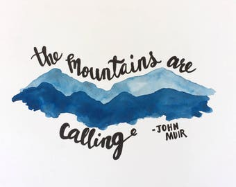 """Original Watercolor Painting - The Mountains Are Calling - 8""""x10"""""""