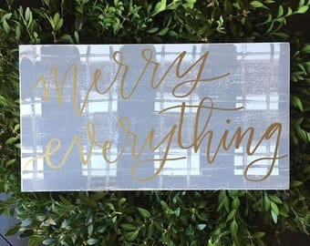 READY to SHIP Merry Everything Wooden Sign