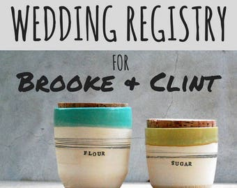 Brooke & Clint's wedding registry  - large jar