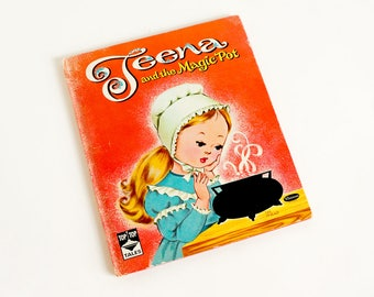 Vintage 1960s Childrens Book, Teena and the Magic Pot 1961 Hc Top Top Tales Louise Jack Myers Illustrations, Based on Grimms Fairy Tale