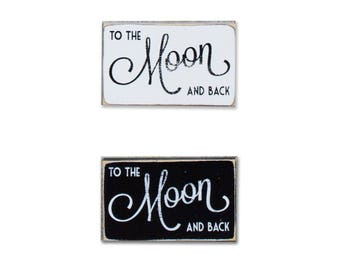 To The Moon and Back BOP mini sign