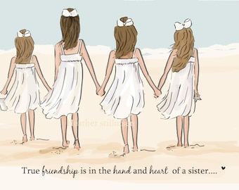 Sister Wall Art - True Friendship -  FOUR Sisters - Sisters  Art Print - Sisters -  Sisters Children's Wall Art -- Print