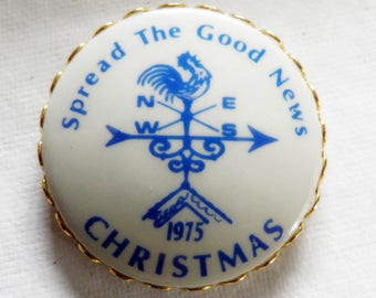 Vintage 1975 Christmas Button Verbal