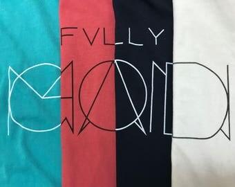 Unisex Short-Sleeve - 4 Color Choices - Fully God/Man