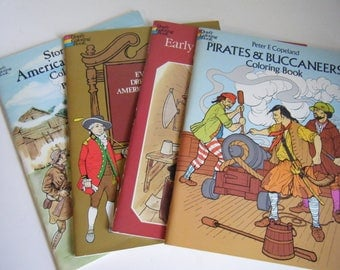 set of 4 Dover Coloring books never used American history and Pirates & Buccaneers 1975 1977 1980 1988 by Peter F. Copeland