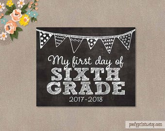 First Day of 6th Grade Chalkboard Printable Sign - 8x10 Printable First Day of Elementary School Sign - INSTANT DOWNLOAD - 500