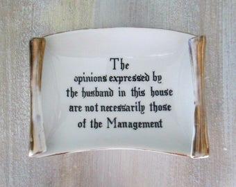 Husband Opinions Mid Century Kitsch Tray Dish Wall Hanging // Gag Joke Gift Item