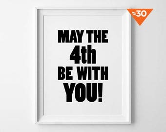 May the Forth be with you, star wars print, motivational, minimalist, black and white, wall decor, scandinavian, 8x10, 11x14, a4, a3