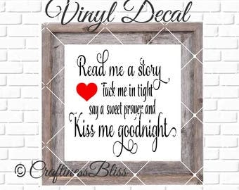 DIY Read Me A Story Kiss Me Goodnight Vinyl Decal ~ Glass Block ~ Car Decal ~ Mirror ~ Ceramic Tile ~ Computer
