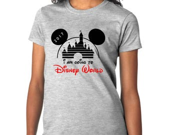 Custom I'm Going to Disney World Shirt - Disney World women shirt