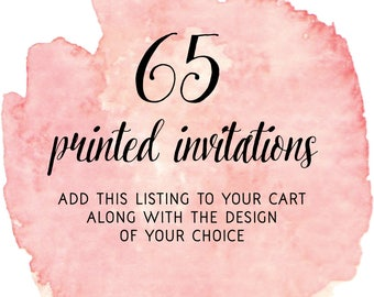 FOR JENNY:  Set of 65 Printed Invitations