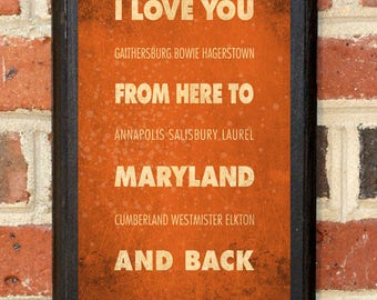 Maryland MD I Love You From Here And Back Wall Art Sign Plaque Gift Present Personalized Custom Color Home Decor Vintage Style Classic