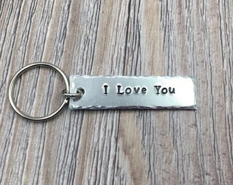 I Love You Hand Stamped Keychain,  Aluminum Keychain, Personalized Gift For Her or Him, Inspirational Gift, Accessory Gift, Postive