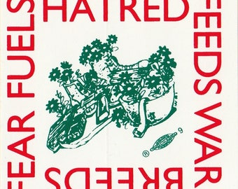 Hatred Feeds War Sticker