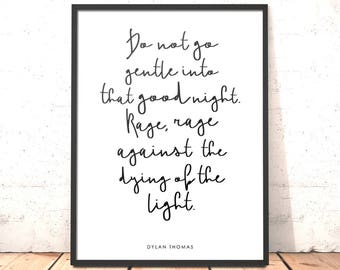 Dylan Thomas Quote Print | Hygge Decor | Literary Quote | Scandi Decor | Do Not Go Gentle Into That Good Night | Welsh Art Living Room Decor