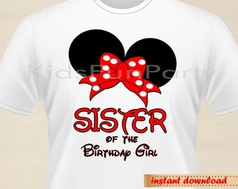 Disney SISTER of the Birthday Girl Minnie Earsl - INSTANT DOWNLOAD - Birthday Girl - Minnie Mouse the First Party Favors