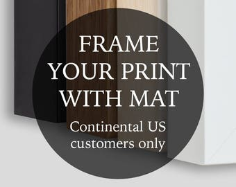 Framing Add On - Frame With Mat - Continental US Customers Only
