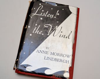 Listen the Wind - Vintage Aviation Book by Anne Morrow Lindbergh with Charles Lindbergh