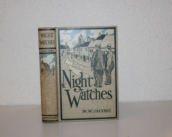 Antique Book, Vintage Book, Night Watches by Jacobs, 1914, First Edition, Book from Early 1900s