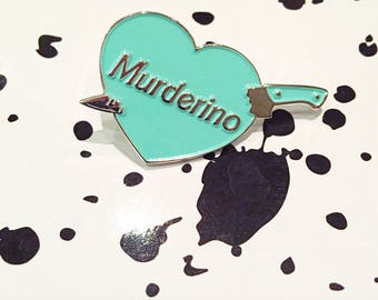 Mint green Murderino pin My Favorite Murder MFM Georgia Karen Fuck Politness Sweet baby angel Stay Sexy and Don't get Murdered
