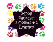 2 Dog Collar Package! 2 Collars and 2 - 6 Ft Leashes (Non-Martingale) - Choose Any Fabric in Shop