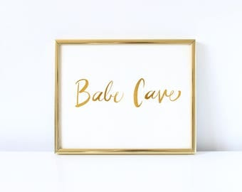 Babe Cave - Hand Drawn Typographic Print - Gold Art Print