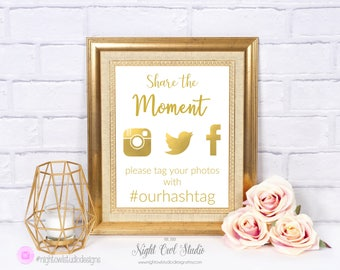 Printable Instagram Sign, Share the Moment Printable, Personalized Hashtag Sign, Social Media Sign, Gold Foil, Wedding, Quinceañera, Parties