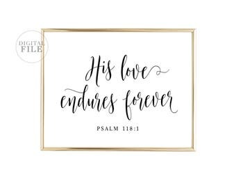 HIS LOVE ENDURES - Printable Home Decor by Dear Lily Mae, You Print Printable Wall Art (1) 24x30/16x20/8x10 Jpeg - Personal Use Only