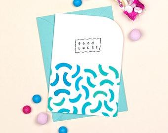 Good Luck Card: Good Luck! // Best Of Luck // Knock 'Em Dead