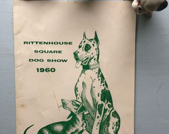Vintage Rittenhouse Square, Dog Show, 1960, Booklet, 16 Pages, Dog Club, Publication