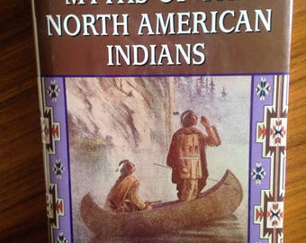 Myths of the North American Indians