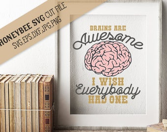 Brains are Awesome svg eps dxf jpg png cut file with Printable